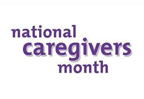national-caregivers-month